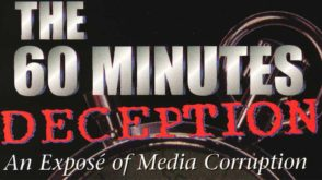 The 60 MINUTES Deception: An Expose of Media Corruptioin