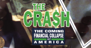 The Crash: The Coming Finanial Collapse of America
