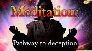 3 – Meditation Pathway to Deception