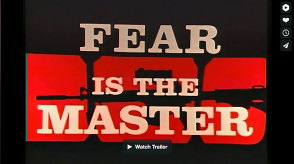 Fear Is The Master