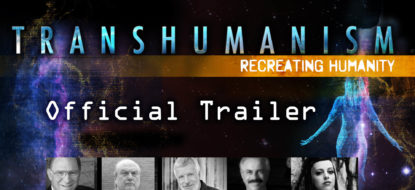 Transhumanism: Recreating Humanity (Official Trailer)