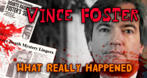 What Really Happened – the death of Vince Foster