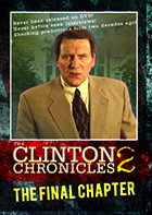 The Clinton Chronicles II